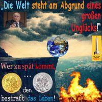 SilberRakete_Gorbatschow-Welt-am-Abgrund-eines-grossen-Ungluecks-Unwetter-Feuer-zu-spaet-bestraft-Leben-GOLD-SILBER