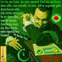 SilberRakete_Gruene-Teufel-Goethe-Faust-verneinen-Zerstoerung-Zeit-laeuft-ab
