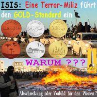 SilberRakete_IS-Miliz-GOLD-Standard-Gold-Silber-Kupfer-Warum-Abschreckung-Vorbild-Westen