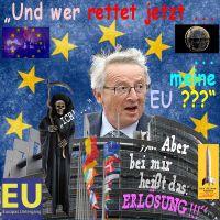 SilberRakete_Juncker-Wer-Rettet-EU-TOD-Ich-Bei-mir-heisst-das-Erloesung-Euro-Europas-Untergang