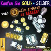 SilberRakete_Kaufen-Sie-GOLD-SILBER-wenn-andere-es-hassen-Muenzen-Barren-HG-Leser-genug2