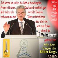 SilberRakete_Larve-Gauck-Schwur-Waehler-beschimpfen-Deutsche-benachteiligen-Volksverrat-Bilder-Berge-AMEN2