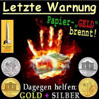 SilberRakete_Letzte-Warnung-Papier-Geld-brennt-Euro-Hand-Feuer-GOLD-SILBER-Philharmoniker2