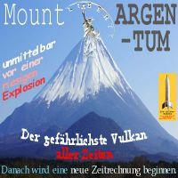 SilberRakete_Mount-ARGENTUM-Liberty-SILBER-Vulkan-kurz-vor-Explosion-neue-Zeitrechnung