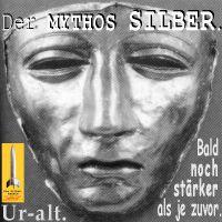 SilberRakete_Mythos-SILBER-Silbermaske-seit-Jahrtausenden-Unzerstoerbar2