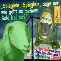 SilberRakete_PROKON-Pleite-gruenes-Schaf-Spieglein-an-der-Wand-GELD-sicher-weg