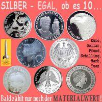 SilberRakete_SILBER-10-Dollar-Euro-Pfund-Yuan-Mark-Schilling-bald-Materialwert