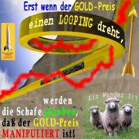 SilberRakete_Schafe-GOLD-Preis-manipuliert-Looping-Pfeil