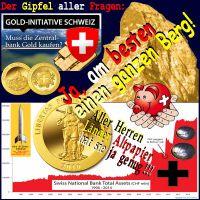 SilberRakete_Schweizer-Volksinitive-Rettet-unser-GOLD-Zentralbankbilanz-GoldenerHans-Gipfel-Fragen-Matterhorn-golden-Euro-Altpapier3