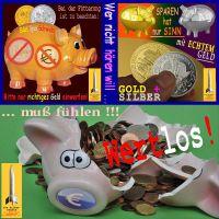 SilberRakete_Sparen-GOLD-SILBER-Sinn-echtes-richtiges-Geld-Euro-Sparschwein-kaputt-wertlos2