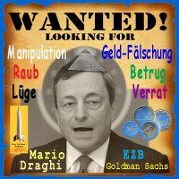 SilberRakete_Steckbrief-Wanted-Draghi-EZB-EURO-Betrug-Raub-Verrat-Luege