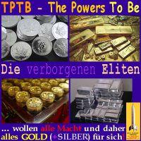 SilberRakete_TPTB-The-Powers-To-Be-Die-verborgenen-Eliten-wollen-alle-Macht-und-alles-Gold2