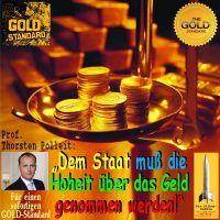 SilberRakete_Thorsten-Polleit-Dem-Staat-muss-Hoheit-ueber-das-Geld-genommen-werden-GOLD-Standard