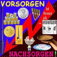 SilberRakete_Vorsorgen-besser-als-Nachsorgen-GOLD-SILBER-Sicherheit-Essen-Hunger