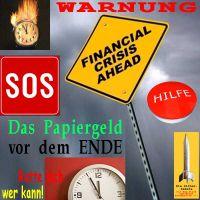 SilberRakete_Warnung-vor-Finanzkrise-Papiergeld-vor-Ende-Uhr-brennt-SOS-Hilfe2