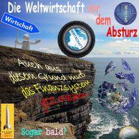 SilberRakete_Weltwirtschaft-vor-dem-Absturz-Klippe-Rad-Wirtschaft-Erde-zerbrochen-Finanzsystem-Crash-bald-Euro