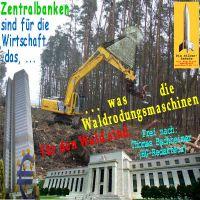 SilberRakete_Zentralbanken-FED-EZB-wie-Waldrodungsmaschinen-Wirtschaft