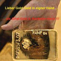 HK-Lieber-Gold-Geld-in-eigner-Hand-als-Giral-Geld-in-Bankster-Hand-