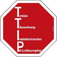 HK-TTIP-Totale-Taeuschung-indoktrinierter-Politikeropfer