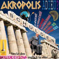 SilberRakete_Akropolis-Adieu-EURO-Schulden-GREXIT-Schaeuble-redet-wirr-Steuergeld-Dieb-Zwanngsjacke