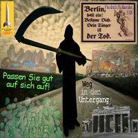 SilberRakete_Berlin-Besinne-dich-Dein-Taenzer-ist-der-Tod-Brandenburger-Tor-Gas-Untergang