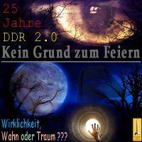 SilberRakete_DDR2Punkt0-25Jahre-Kein-Grund-zum-Feiern-Gauck-Merkel-Wahn-Traum