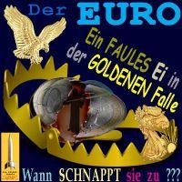 SilberRakete_Der-Euro-Das-faule-Ei-in-der-GOLDENEN-Falle-Adler-Liberty-zuschnappen-Tod