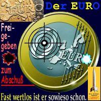 SilberRakete_Der-Euro-Zum-Abschuss-freigegeben-Zielscheibe-Fast-wertlos