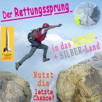 SilberRakete_Der-Rettungssprung-vom-Euro-in-GOLD-und-Silber-Land-Liberty-Nutzt-letzte-Chance2