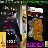SilberRakete_Der-letzte-Ausweg-zur-Vermoegenssicherung-HG-empfiehlt-GOLD-SILBER-Nicht-fragen-Handeln