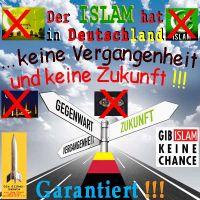 SilberRakete_Deutschland-ISLAM-hat-keine-Vergangenheit-und-keine-Zukunft-Strasse-Schild3