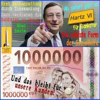 SilberRakete_EZB-Draghi-Bankenrettung-Zinssenkung-Hartz6-fuer-Bankster-Edelste-Form-der-Sozialhilfe-1Mill-Euro-Kunden-0Euro