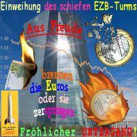 SilberRakete_EZB-Einweihung-Turm-Frankfurt-Main-Euro-brennt-zerspringt-Kurs-1Jahr-Froehlicher-Untergang