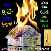 SilberRakete_Euro-Haus-brennt-Nur-kurze-Zeit-Dann-alles-Geld-verbrannt2