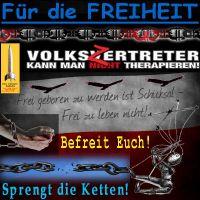 SilberRakete_Fuer-Freiheit-Volkszertreter-Frei-geboren-Schicksal-Sprengt-Ketten-Befreit-euch-Schere-Faden