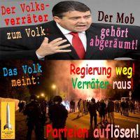 SilberRakete_Gabriel-Volksverraeter-Mob-Volk-Regierung-weg-Verraeter-raus-Parteien-aufloesen