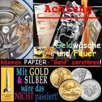 SilberRakete_Geld-Waesche-Feuer-Papiergeld-zerstoeren-Mit-GOLD-SILBER-nicht-passiert