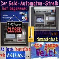 SilberRakete_Geldautomatenstreik-begonnen-Heute-Hellas-morgen-Welt-Sorry-Closed2