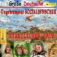SilberRakete_Grosse-Deutsche-Plage-Ungebremster-Soz-Staatlicher-Raub-Nahles-Merkel-Schaeuble-Gabriel-Ungeziefer