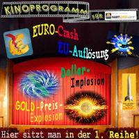 SilberRakete_HARTGELD-Kino-EURO-Crash-EU-Ende-Dollar-Implosion-GOLD-Knall-ErsteReihe2