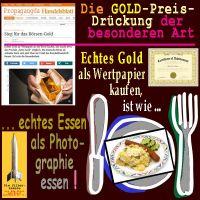 SilberRakete_Handelsblatt-Propaganda-Echtes-GOLD-als-Wertpapier-ist-wie-Essen-als-Photographie