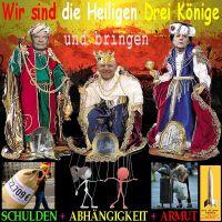 SilberRakete_Heilige-3Koenige-Gauck-Schaeuble-Merkel-bringen-Schulden-Abhaengigkeit-Armut-weicher-Euro