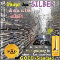 SilberRakete_JPMorgan-Liberty-stapelt-SILBER-Barren-kein-Morgen-Muenzpraegung-GOLD-Standard
