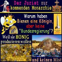 SilberRakete_Jurist-zur-kommenden-Monarchie-Bienen-Koenigin-Honig-Misthaufen-Merkel-Fluechtlinge