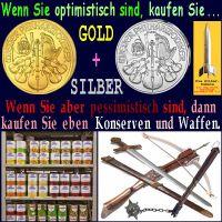 SilberRakete_Krisenvorsorge-Optimistisch-GOLD-SILBER-kaufen-Pessimistisch-Konserven-Verteidigung-Sicherheit