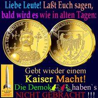 SilberRakete_Leute-Bald-wie-in-alten-Tagen-Kaiser-Macht-Demokratten-nicht-gebracht-KarlGrosse-Aachen-GOLD