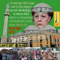 SilberRakete_Moschee-Merkel-Helm-Nicht-mein-Land-Fahr-zur-Hoelle-Widerstand-jetzt-LEGIDA