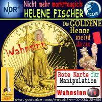 SilberRakete_NDR-HeleneFischer-Nicht-markttauglich-Wahnsinn-GOLD-Liberty-GoldeneHenne-RoteKarte-Manipulation