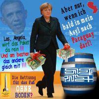 SilberRakete_Obama-Merkel-Geldpakete-fuer-Griechenland-Fass-ohne-Boden-Asyl-Paraguay