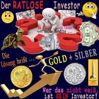 SilberRakete_Ratlose-kein-Investor-Anleihen-Aktien-Immobilien-Bargeld-Dollar-Rendite-Loesung-GOLD-SILBER